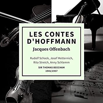 Jacques Offenbach: Les Contes D'Hoffmann (Sung In German 1941/1957)