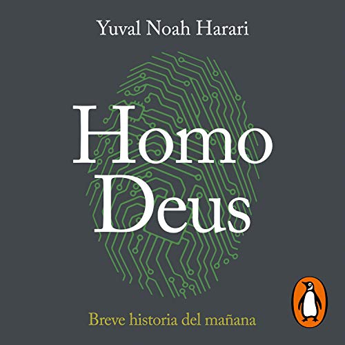 Couverture de Homo Deus: Breve historia del mañana [Homo Deus: A Brief History of Tomorrow]