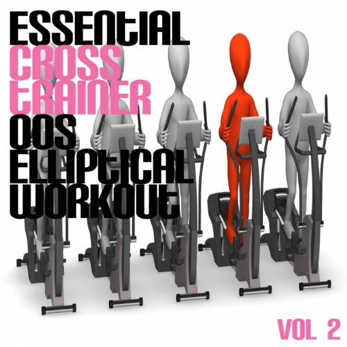 Essential Cross Trainer 00's Elliptical Workout, Vol. 2
