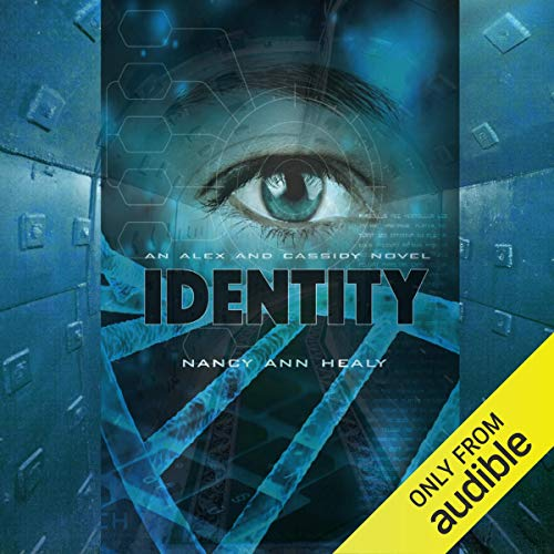 Nancy Ann Healy Identity Alex and Cassidy, Book 6