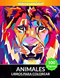 Libros Para Colorear Animales: 100 Páginas Para Aliviar El Estrés, Diseños De...
