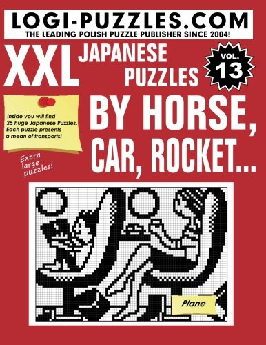 XXL Japanese Puzzles: By horse, car, rocket...
