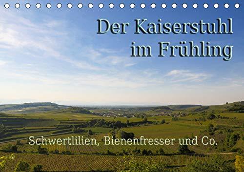 Der Kaiserstuhl im Frühling (Tischkalender 2021 DIN A5 quer)