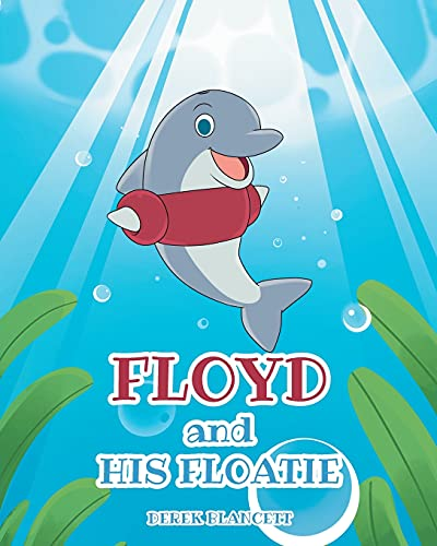 Floyd and His Floatie