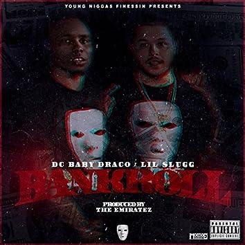 Bankroll (feat. Lil Slugg)