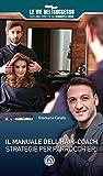 Il manuale dell'hair-coach. Strategie per parrucchieri