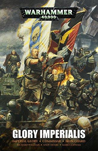 Glory Imperialis: An Astra Militarum Omnibus (Warhammer 40,000)