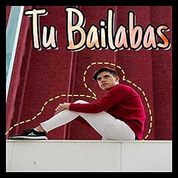 Tu Bailabas