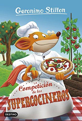 La Competición de los Supercocineros: Geronimo Stilton 68: