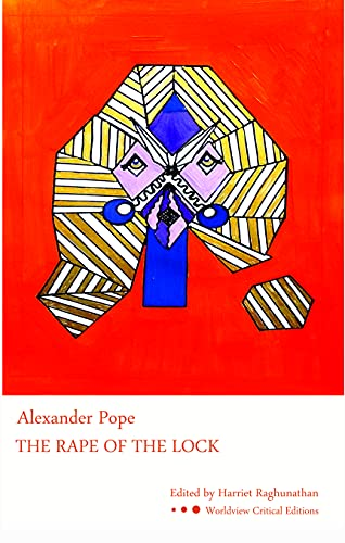 The Rape of the Lock (Worldview Critical Editions)