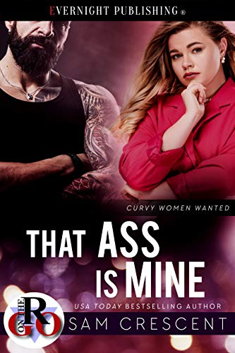 That Ass Is Mine (Curvy Women Wanted Book 26) (English Edition)