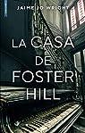 La casa de Foster Hill par Wright