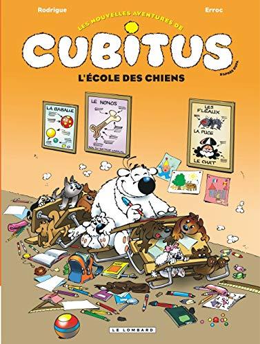 Les Nouvelles aventures de Cubitus - tome 9 - L'École des chiens
