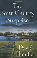 The Sour Cherry Surprise: Berger and Mitry Mystery (Berger and Mitry Mysteries)