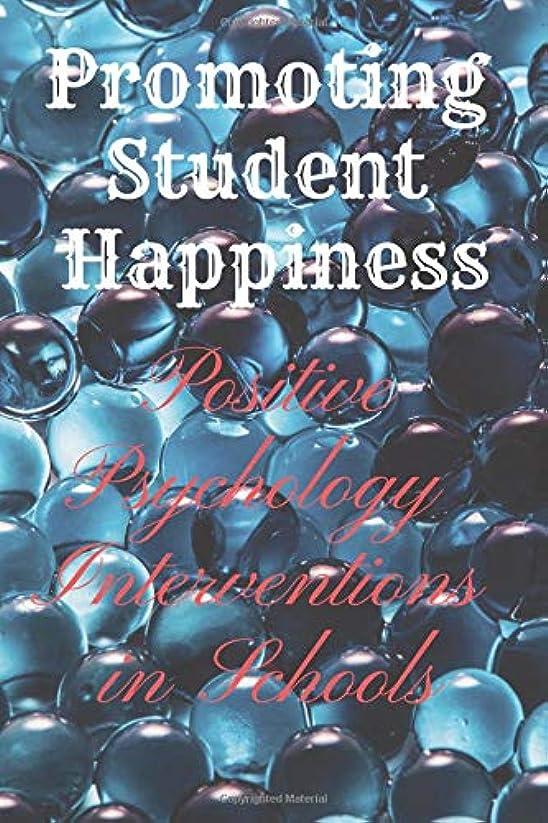 ペインティング理解する熱帯のPromoting Student Happiness: Positive Psychology Interventions in Schools: Motivational Notebook, Journal, Diary (110 Pages, Blank, 6 x 9) Professionally Designed