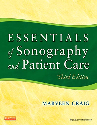 Essentials Of Sonography And Patient Care 3e