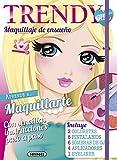Maquillaje de ensueño (Trendy Girl Maquillaje)