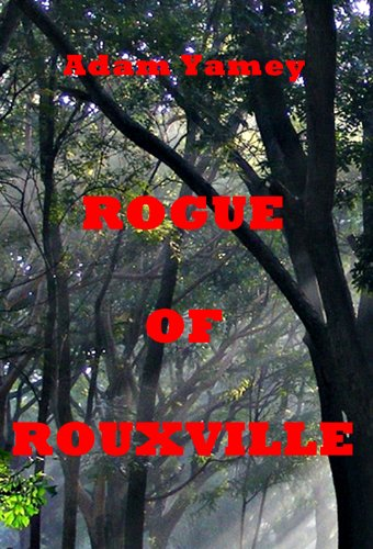 Book: ROGUE OF ROUXVILLE by Adam Yamey