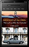 Mercedes-Benz, The 1960s: W108/109 six-cylinder with buyer's guide and chassis number, dat...