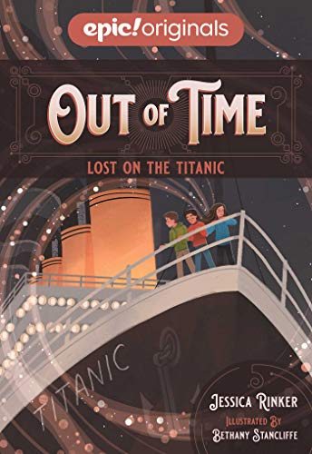 Lost on the Titanic (Out of Time Book 1)