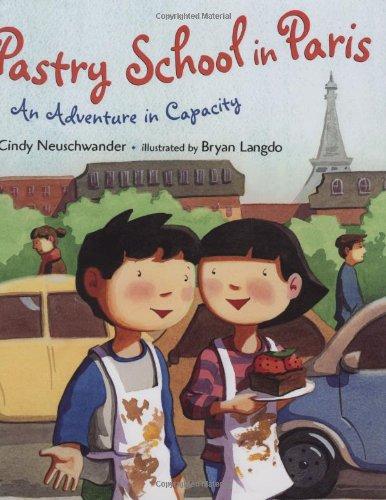 Pastry School in Paris: An Adventure in Capacity (Matt and Bibi Math Adventures)