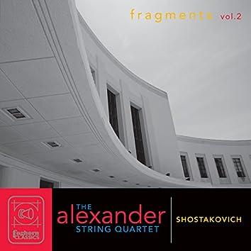 Shostakovich: Fragments, Vol. 2