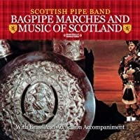 Bagpipe Marches & Music of Scotland