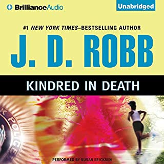 Kindred in Death     In Death, Book 29              Auteur(s):                                                                                                                                 J. D. Robb                               Narrateur(s):                                                                                                                                 Susan Ericksen                      Durée: 13 h et 56 min     7 évaluations     Au global 5,0