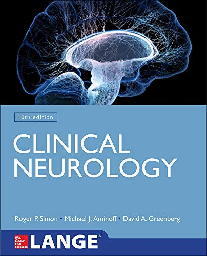 Compare Textbook Prices for Lange Clinical Neurology 10 Edition ISBN 9781259861727 by Simon, Roger,Greenberg, David,Aminoff, Michael