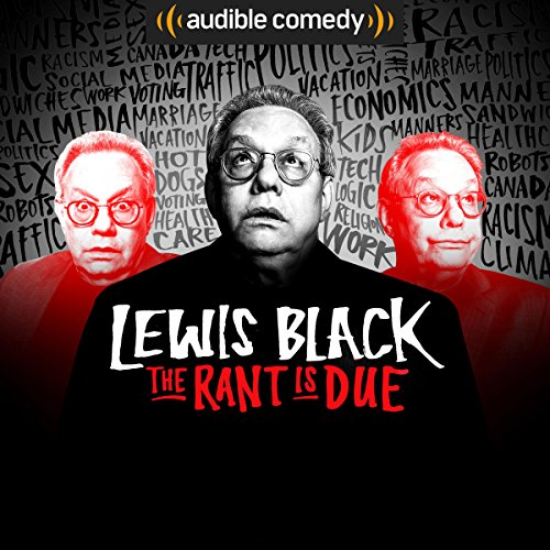 The Rant is Due with Lewis Black cover art
