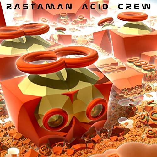 Rastaman Acid Crew