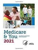 Medicare & You 2021: The official U.S. government Medicare handbook