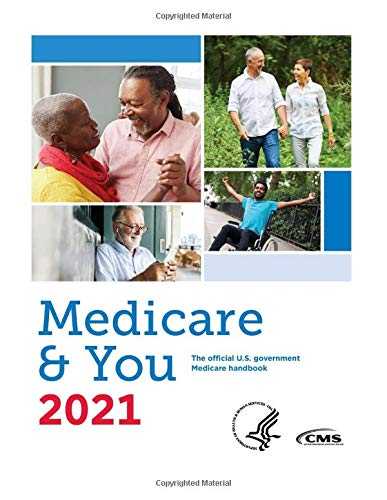Compare Textbook Prices for Medicare & You 2021: The official U.S. government Medicare handbook  ISBN 9798685773937 by Centers for Medicare and Medicaid Services