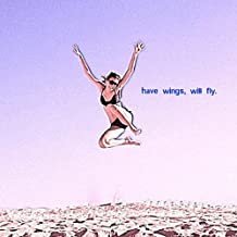 Have Wings, Will Fly