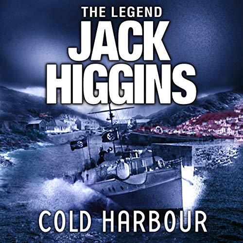 Cold Harbour                   By:                                                                                                                                 Jack Higgins                               Narrated by:                                                                                                                                 Andy Cresswell                      Length: 10 hrs and 40 mins     Not rated yet     Overall 0.0