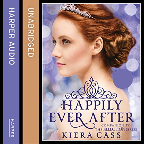 Couverture de Happily Ever After (The Selection Series)
