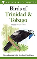 Birds of Trinidad and Tobago (Helm Field Guides) by Martyn Kenefick(2011-05-01)