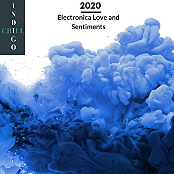 2020 Electronica Love And Sentiments