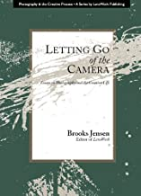 Letting Go of the Camera (English Edition)