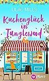Kuchenglück in Tanglewood von Lilac Mills