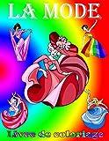 La mode: Livre de coloriage pour fille