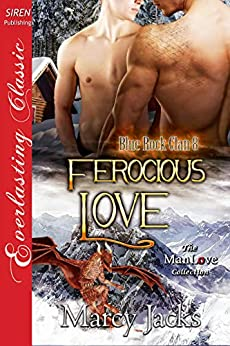 Ferocious Love [Blue Rock Clan 8] (Siren Publishing Everlasting Classic ManLove) by [Marcy Jacks]