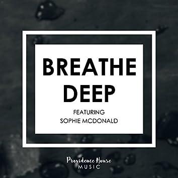 Breathe Deep (feat. Sophie McDonald)