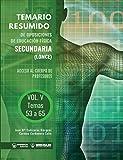 Temario Resumido de Oposiciones de Educación Física Secundaria (LOMCE) Volumen V: Acceso al cuerpo de profesores de Enseñanza Secundaria