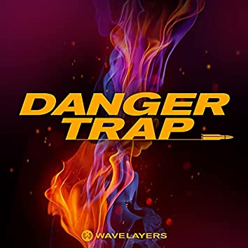 Danger Trap