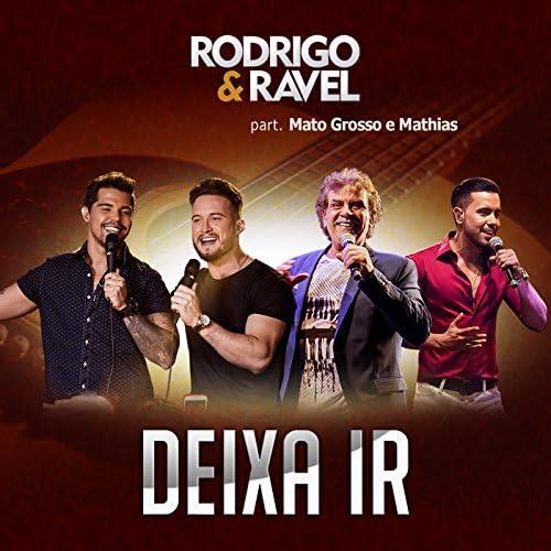 Rodrigo & Ravel Feat. MatoGrosso & Mathias