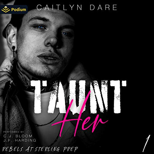 Taunt Her Audiobook By Caitlyn Dare cover art