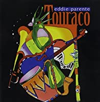 Touraco by Eddie Parente (2002-11-25)