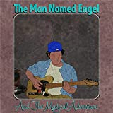The Man Named Engel and the Magical Adventure [Explicit]