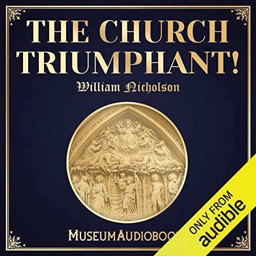 The Church Triumphant! audiobook cover art